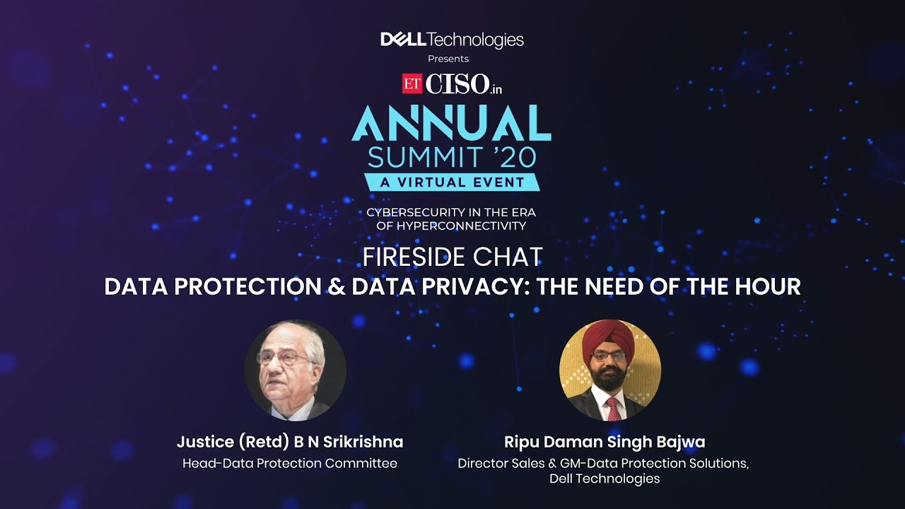 Fireside chat on Data Protection & Data Privacy: The Need of the Hour
