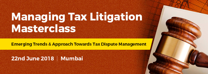 Managing Tax Litigation Masterclass