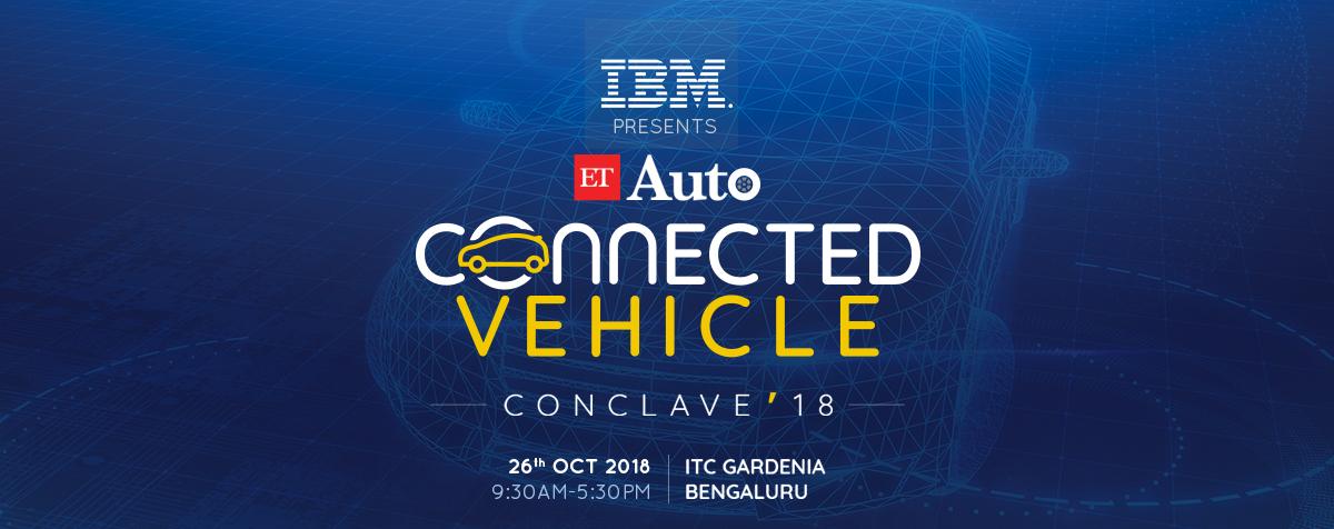 ETAuto Connected Vehicle Conclave'18 | ET Auto