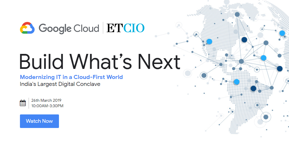Modernizing IT in a Cloud-First World' Digital Conclave | ET CIO