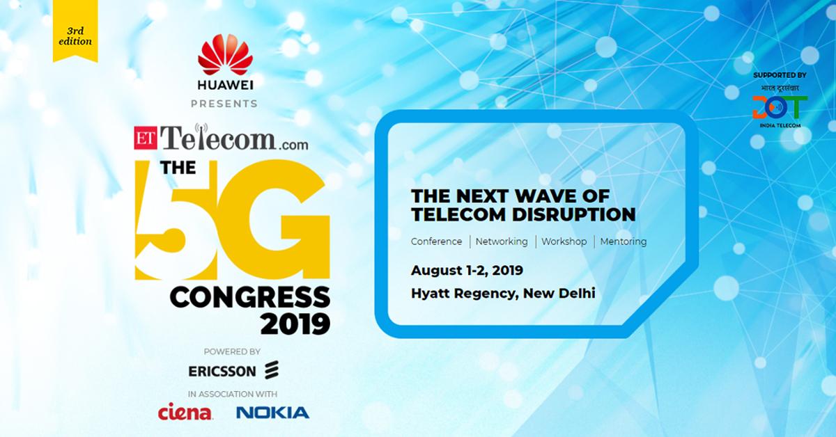ETTelecom The 5G Congress 2019 | ET Telecom