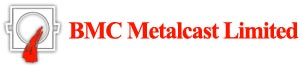BMC METALCAST PRIVATE LIMITED