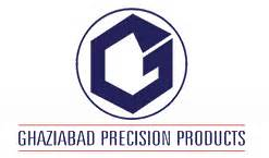 Ghaziabad Precision Products Pvt Ltd