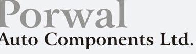 PORWAL AUTO COMPONENTS LTD