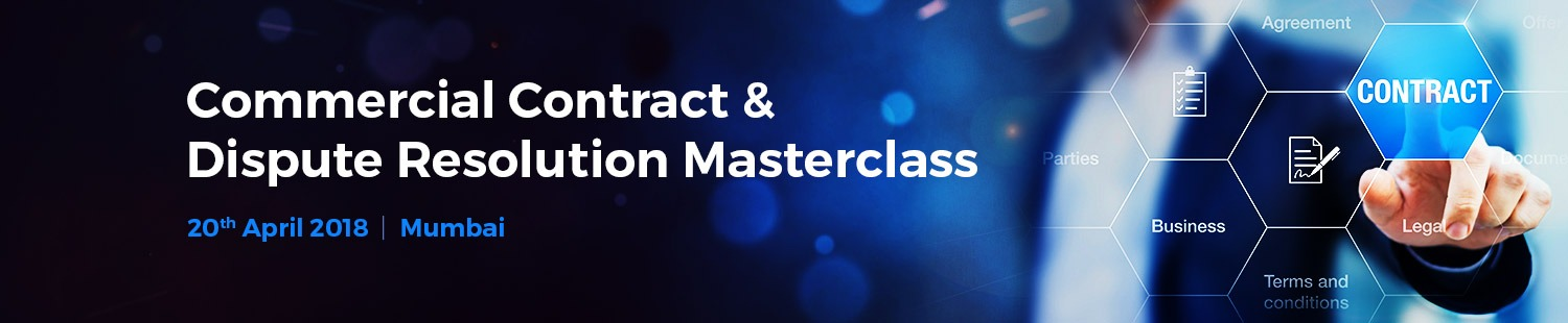 Commercial Contract And Dispute Resolution Masterclass  Mumbai