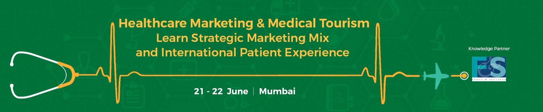 Medical Tourism - A Masterclass on how to Succeed (Mumbai)