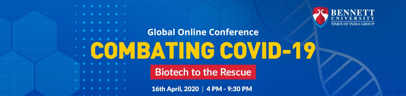 Global Online Conference on  Combating COVID-19 Biotechnology to the Rescue